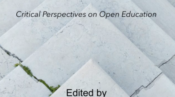"Some thoughts on the ""Open at the Margins: Critical Perspectives on Open Education"" book launch"